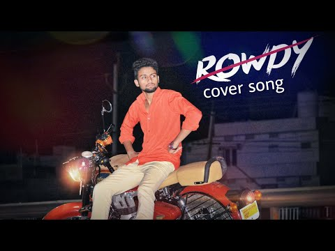 #Rowdy Anthem# Cover Song By #mahesh#