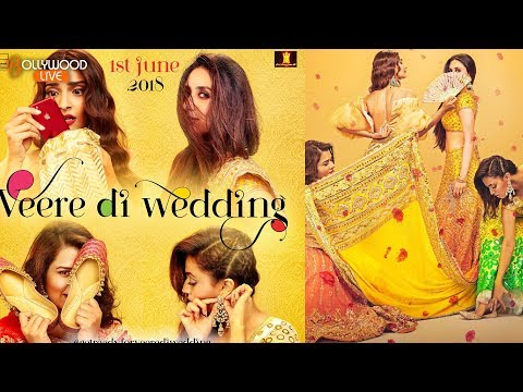 Veere Di Wedding New Poster Out! Kareena Kapoor & Sonam Kapoor Amazing Looks | Bollywood Live