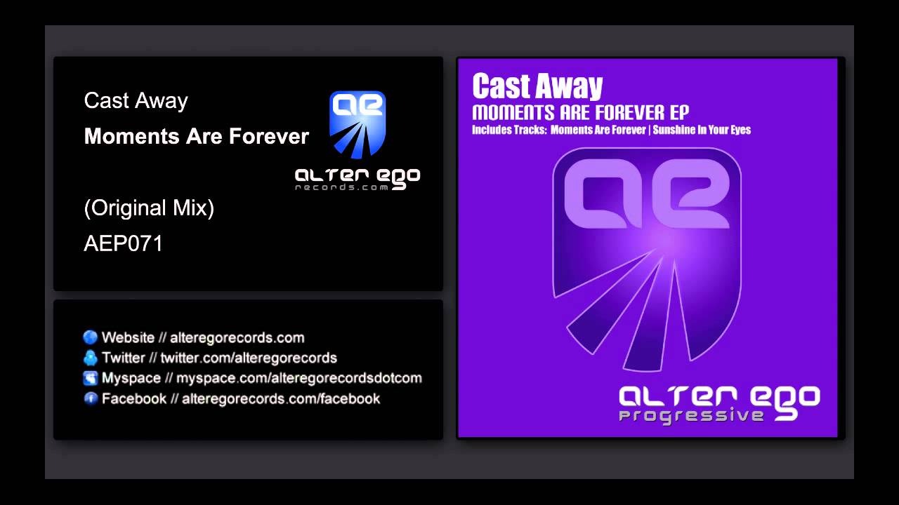 5bd8a8091c Cast Away - Moments Are Forever [Alter Ego Progressive]