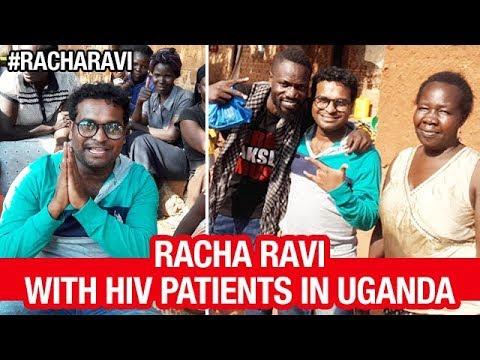 Racha Ravi FUN Time with HIV Patients in Uganda | Racha Ravi Uganda Tour | #RachaRavi