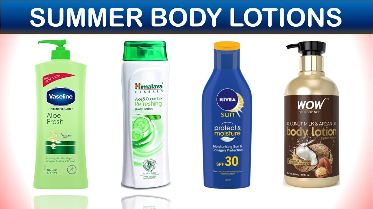 8 Best Body Lotion For Summers Body Lotion Moisturizer Youtube