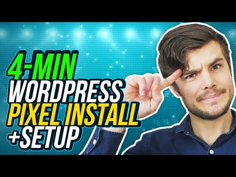 How To Install Facebook Pixel In 4 Minutes On WordPress 2020 (+Full Event And Conversion Setup)