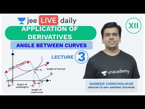 application-of-derivatives---lecture-3|-unacademy-jee-|-live-daily|-iit-jee-mathematics-|-sameer-sir
