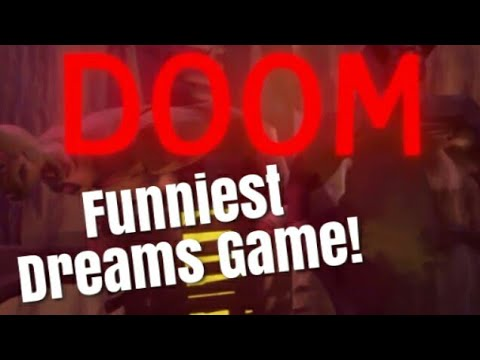 Dreams Ps4 Doom?! (BEST DREAMS GAME)