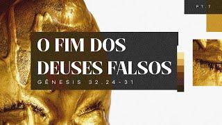 O fim dos deuses falsos | Gênesis 32.24-31 | Rev. Maurício Menezes