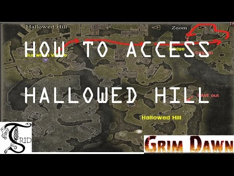 Grim Dawn - How to access Hallowed Hill - YouTube