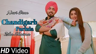 Chandigarh Parhda - Navi Sran (Official Video) Isha Sharma   New Punjabi Songs 2021   Latest Songs