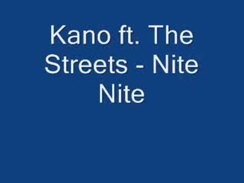Kano ft. The Streets - Nite Nite