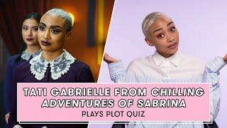 Chilling Adventures of Sabrina Star Tati Gabrielle Plays Plot Quiz   Plot Quiz