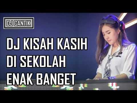 DJ KISAH KASIH DISEKOLAH