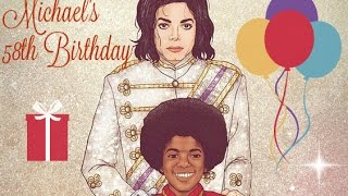 This is Michael Jackson Speaking 58th Birthday Celebration [Worldwide Message]