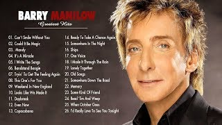 ▶ Barry Manilow : Greatest Hits - Collection ♫ The Very Best Of Barry Manilow ♥ {NEW COVER}