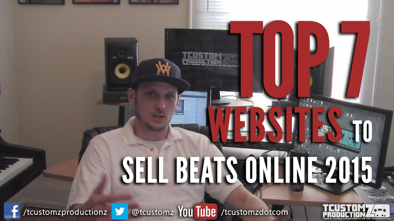 Top 7 Websites to Sell Beats Online 2015   Where to Sell Your Beats