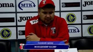 Післяматчевий коментар Володимира Мазяра