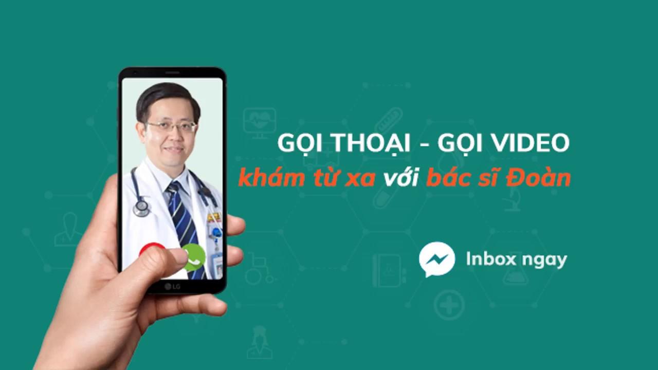 Hướng dẫn Khám từ xa chuyên khoa Nhi - Bs. Nguyễn Trí Đoàn