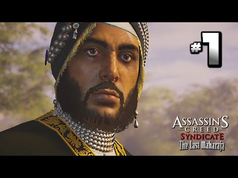 Assassin's Creed Syndicate The Last Maharaja DLC Walkthrough Part 1 · Mission: A Good Shot 100% Sync