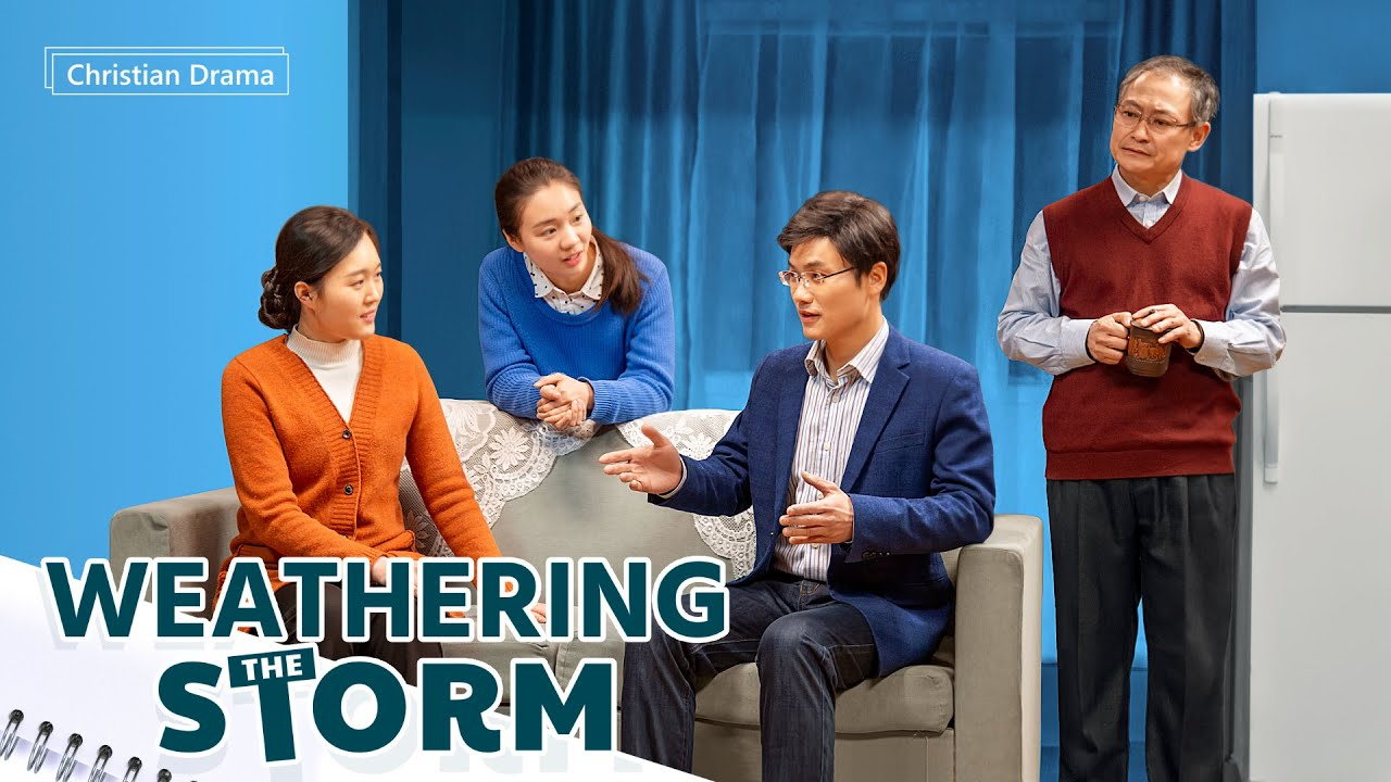 "Christian Drama   ""Weathering the Storm"" (English Dubbed)"