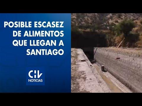 Alza y posible escasez de alimentos que llegan a Santiago: Derrumbe causó pérdida en 16mil hectáreas