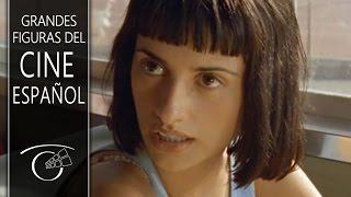 Grandes Figuras del Cine Español: Penélope Cruz