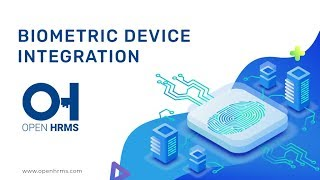 Automation is an implementation factor for a successful erp: open hrms biometric device integration - version 12 configuration: this module will support with...