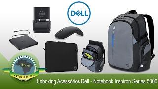 Unboxing Mochila Dell TEK mais Acessórios Dell - Notebook Inspiron 15 Series 5000