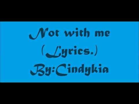 Lagu Bondan Prakoso - Not With Me (lyrics)
