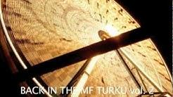 BACK IN THE MF TURKU Vol. 2 - Pe 27.08.2010, Turun Klubi