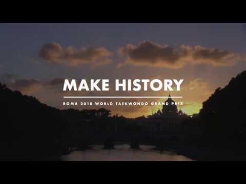 World Taekwondo Gran Prix Roma 2018 - Make History