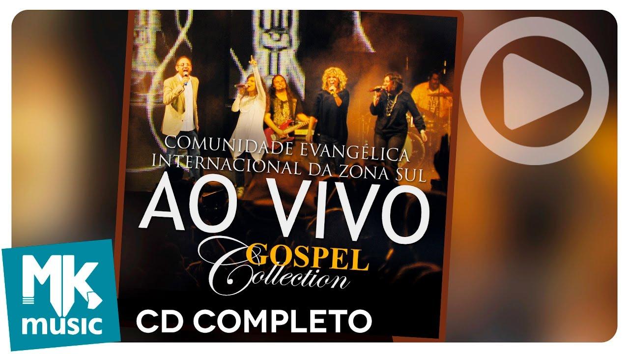 Comunidade Evangélica Internacional da Zona Sul - Ao Vivo - Gospel  Collection (CD COMPLETO) - YouTube e8fc8b5fdad59