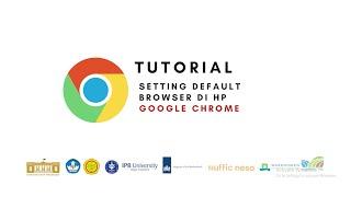 Google Chrome - Tutorial Setting Default Browser di HP