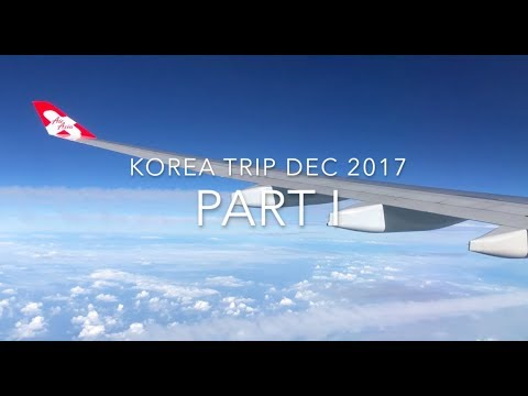 WINTER IN KOREA - Pt 1: Seoul | Dec 2017