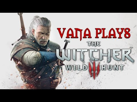 Let's Play The Witcher 3 Part 1 - Witching Hour