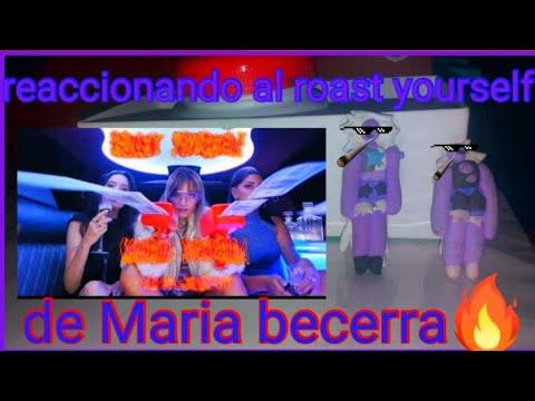 Reccionando Al Roast Yourself De Maria Becerra #31
