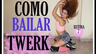 Cómo bailar twerk, rutina 7,tonifica piernas y glúteos.