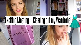 VLOG: Exciting Meeting + Clearing out my Wardrobe!