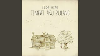 Download Mp3 Tempat Aku Pulang