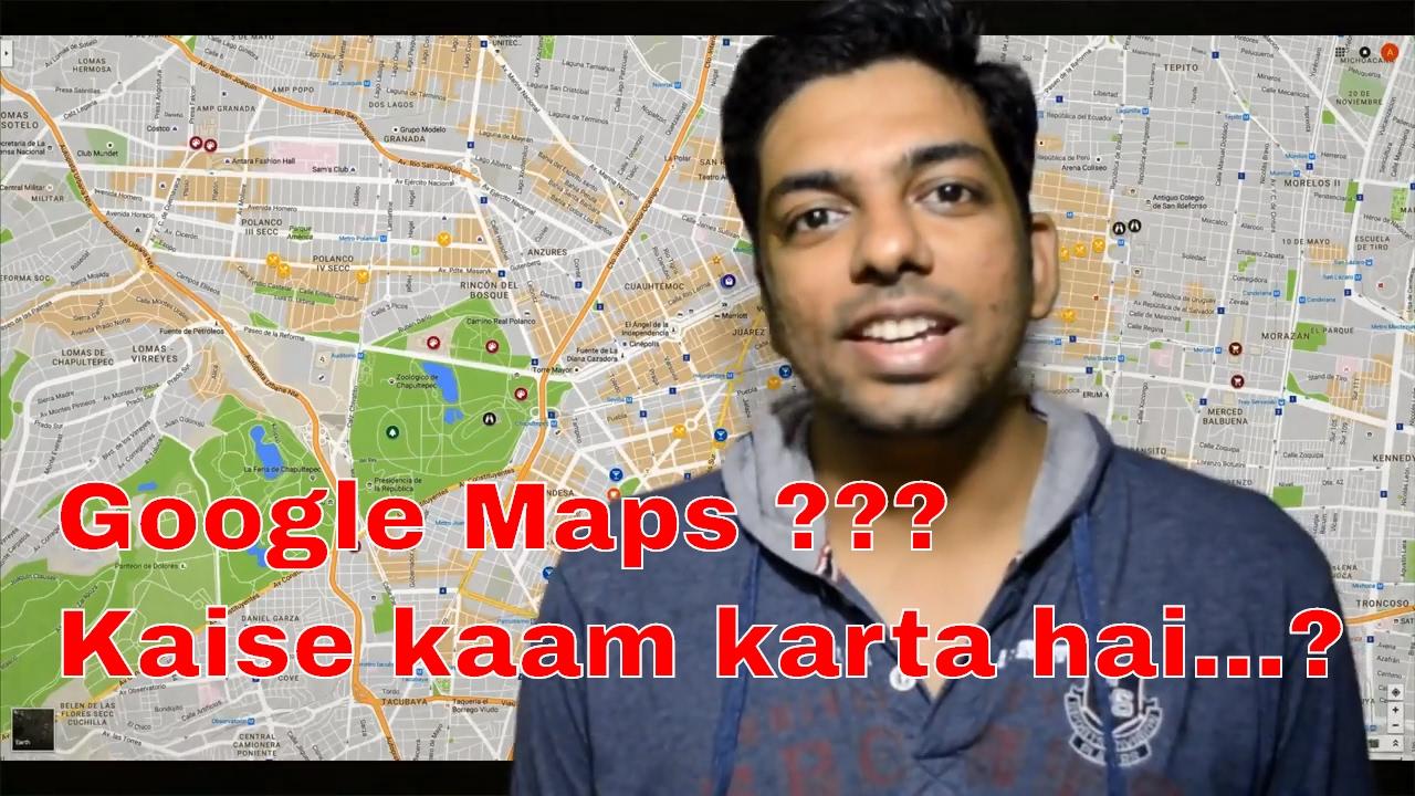 google maps kaise kaam karta haihow does google maps work explained in hindi
