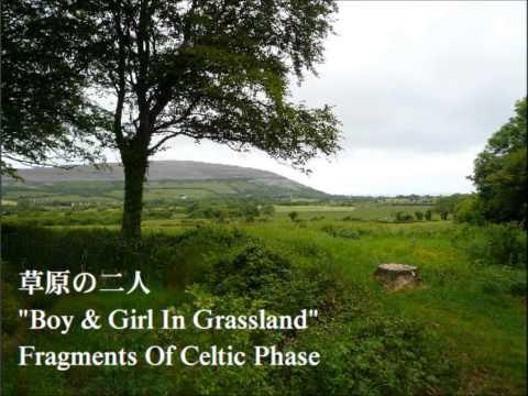 草原の二人 Fragment Of Celtic Phase