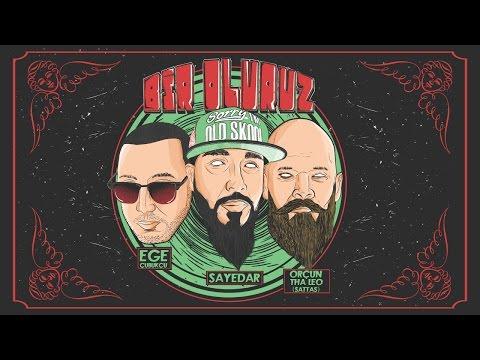 Sayedar feat. Ege Çubukçu & Orçun Tha Leo (of Sattas) - Bir Oluruz (Official Video)