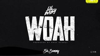 Lil Baby - Woah (Clean)
