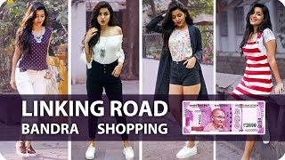 Linking Road Bandra Shopping In 2000 Rs | Style On a Budget | Try on Haul