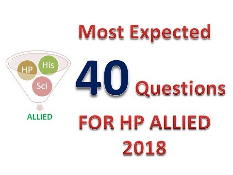 Most Expected 40 Questions For H.P. Allied Exam -2018