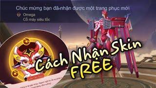 Cách nhận FREE Skin Liên Quân | Omega Cổ Máy Siêu Tốc | Vòng 1 - 9