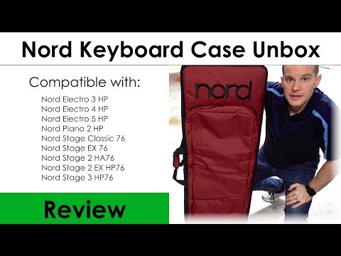 Nord Keyboard Case for Stage 3 Unboxing and Review (76/HP)
