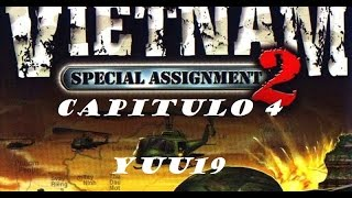 GamePlay#Vietnam 2: Special Assignment#Capitulo 4#Yuu19