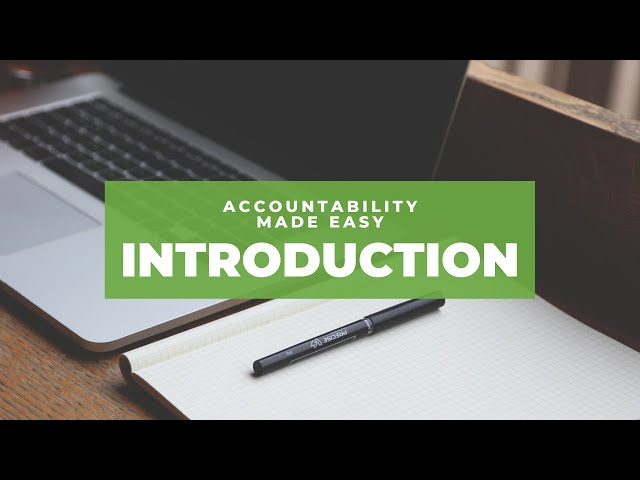Accountability Made Easy - Course Introduction