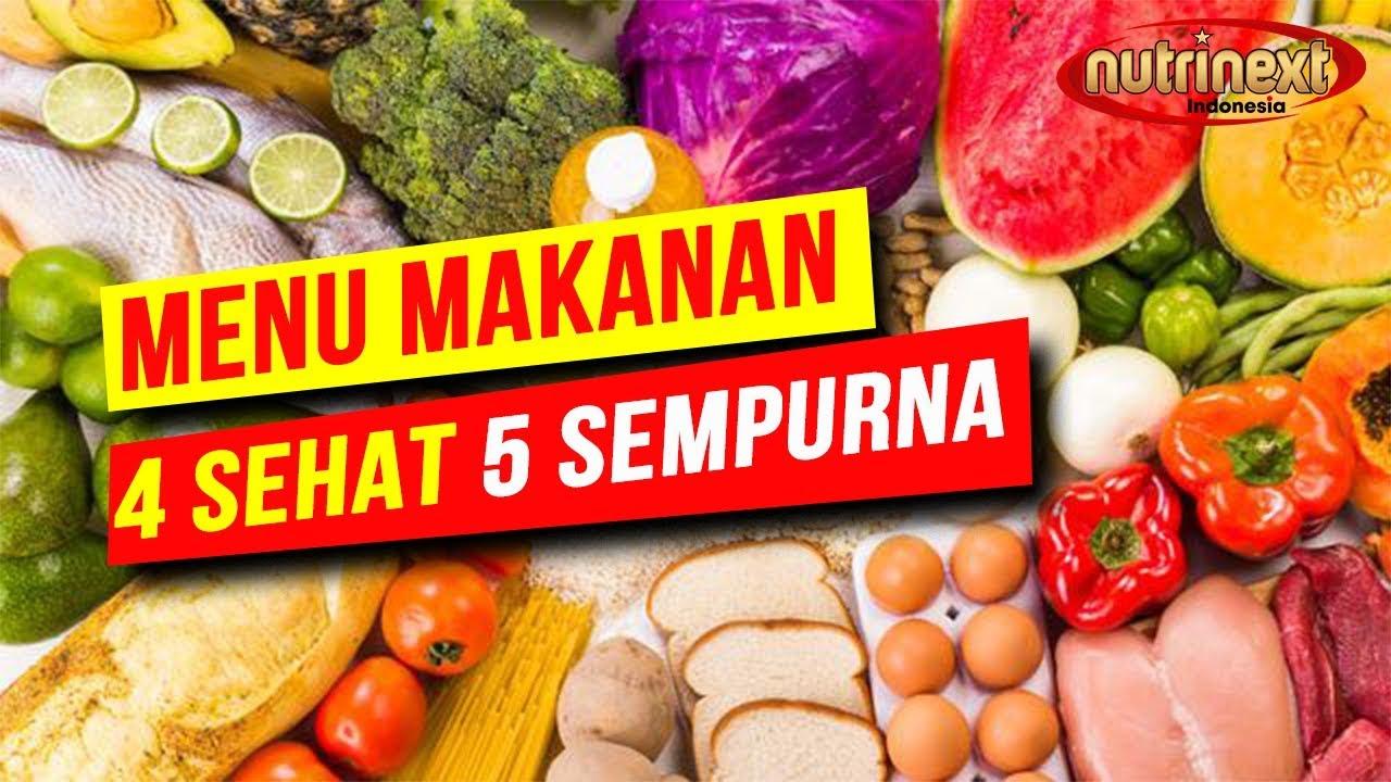 Ini Nih Menu Makanan 4 Sehat 5 Sempurna Youtube