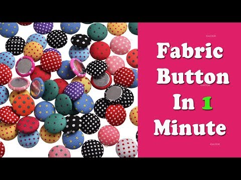 Fabric button making in 1 minute, How to make fabric button most easy method