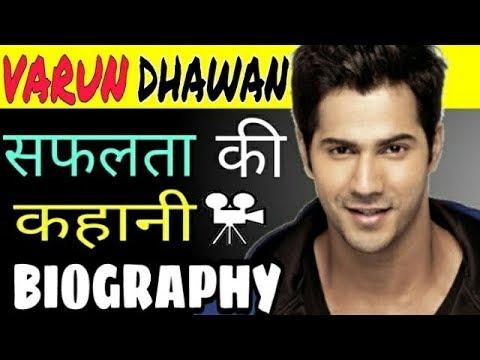 Varun Dhawan Biography L Success Story L See Full Success Story Of Varun Dhawan