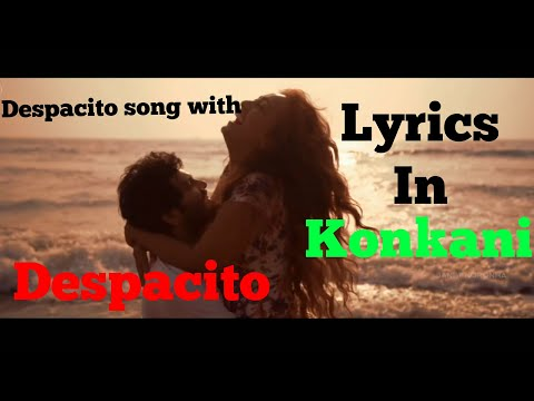 Konkani Despacito Lyrics